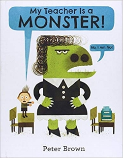 Children's Books About Monsters, My Teacher is a Monster