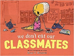 First day of school books, We Don't Eat our Classmates