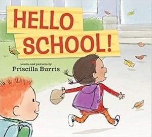 First Day of School Books, Hello School