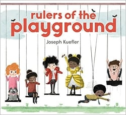 first day of school books, Rulers of the Playground