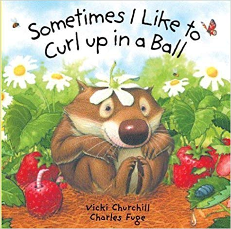 Unique baby books, Sometimes I like to Curl Up in a Ball