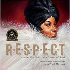 kids books for black history month, Respect Aretha Franklin the Queen of Soul.jpg