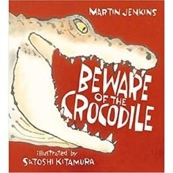 nonfiction animal books, beware of the crocodile.jpg