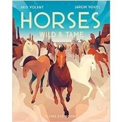 nonfiction animal books, horses wild and tame.jpg