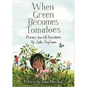 poetry books for kids, when green becomes tomatoes.jpg