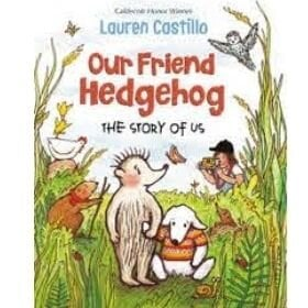 read aloud books, our friend hedgehog.jpg