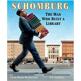 schomburg the man who built a library best kids books for black history month.jpg