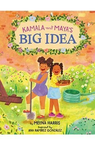 asian-american-children's-books-kamala-and-maya's-big-idea