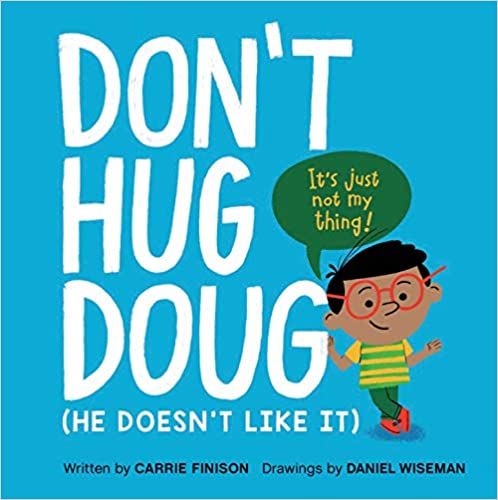 consent-for-kids-don't-hug-doug
