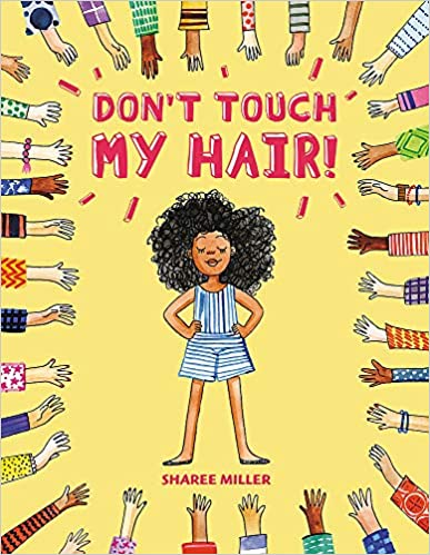 consent-for-kids-don't-touch-my-hair