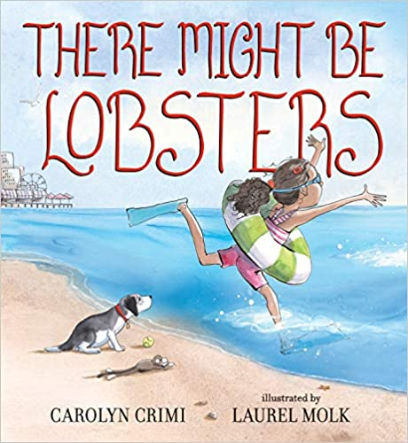 Kids-Books-About-Summer-There-Might-Be-Lobsters