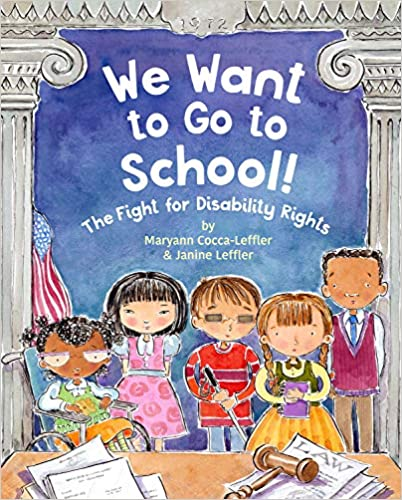 Childrens-Books-About-Disabilities-We-Want-to-Go-to-School