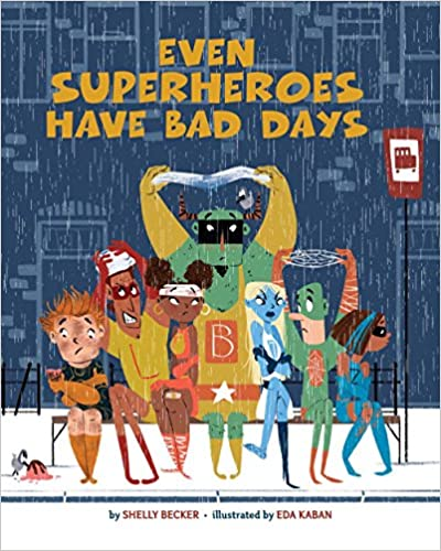 best-books-for-3-year-olds-even-superheroes-have-bad-days