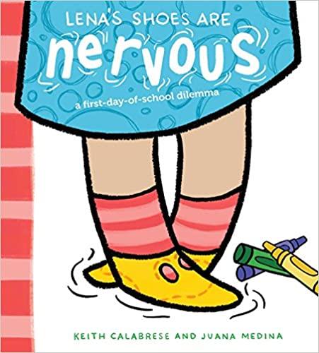 books-for-starting-kindergarten-lenas-shoes-are-nervous