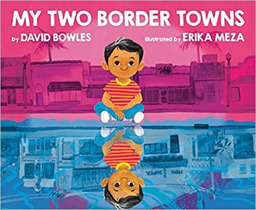 hispanic-childrens-books-my-two-border-towns